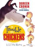 Trouble with Chickens : A J. J. Tully Mystery