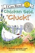 Chicken Said, Cluck!