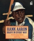 Hank Aaron Brave in Every Way