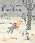 Brave Irene: A Picture Book
