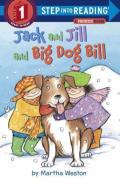 Jack and Jill and Big Dog Bill : A Phonics Reader