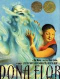 Dona Flor : A Tall Tale About A Giant Woman With A Great Big Heart