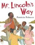 Mr. Lincoln's Way