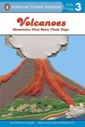 Volcanoes : Mountains That Blow Their Tops