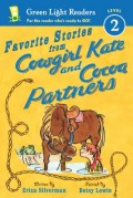 Favorite Stories from Cowgirl Kate and Cocoa Partners