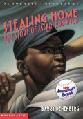Stealing Home: The Story of Jackie Robinson: The Story of Jackie Robinson
