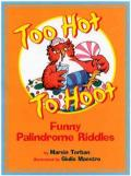 Too Hot to Hoot : Funny Palindrome Riddles