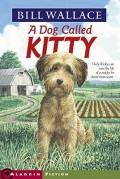 Dog Called Kitty