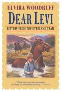 Dear Levi : Letters from the Overland Trail