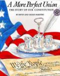 More Perfect Union : The Story of Our Constitution