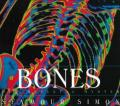 Bones : Our Skeletal System
