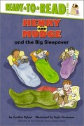Henry and Mudge and the Big Sleepover, 28: Ready-To-Read Level 2