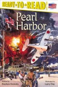 Pearl Harbor: Ready-To-Read Level 3