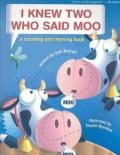 I Knew Two Who Said Moo : A Counting and Rhyming Book