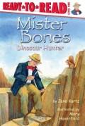 Mister Bones: Dinosaur Hunter