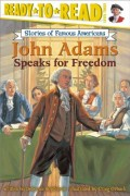 John Adams Speaks for Freedom