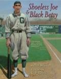Shoeless Joe & Black Betsy