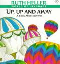 Up, Up and Away : A Book About Adverbs