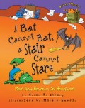 A Bat Cannot Bat, a Stair Cannot Stare: More about Homonyms and Homophones