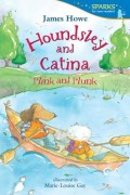 Houndsley and Catina: Plink and Plunk