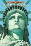 Lady Liberty : A Biography