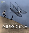 Airborne (Direct Mail Edition): A Photobiography of Wilbur and Orville Wright