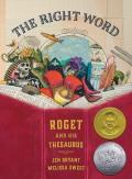 Right Word : Roget and His Thesaurus