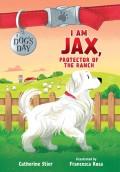I Am Jax, Protector of the Ranch, 1