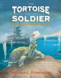 Tortoise and the Soldier : Based on True Events