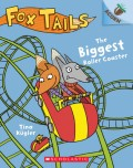The Biggest Roller Coaster: An Acorn Book (Fox Tails #2), 2