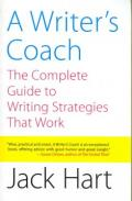 Writer's Coach : The Complete Guide to Writing Strategies That Work