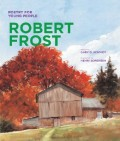 Poetry for Young People: Robert Frost, 1