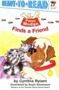 Puppy Mudge Finds a Friend: Ready-To-Read Pre-Level 1