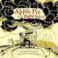Apple Pie That Papa Baked