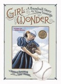 Girl Wonder: A Baseball Story in Nine Innings