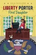 Liberty Porter, First Daughter, 1