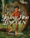 Young Abe Lincoln : The Frontier Days, 1809-1837