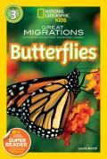 National Geographic Readers: Great Migrations Butterflies