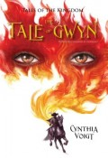 The Tale of Gwyn, 1