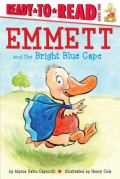 Emmett and the Bright Blue Cape: Ready-To-Read Level 1