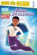 Mae Jemison: Ready-To-Read Level 3