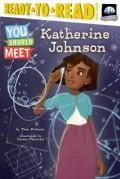 Katherine Johnson: Ready-To-Read Level 3