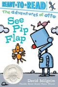 See Pip Flap: Ready-To-Read Pre-Level 1