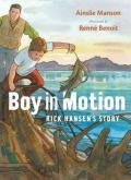 Boy in Motion : Rick Hansen's Story