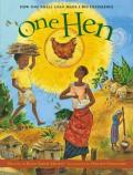 One Hen : How One Small Loan Made a Big Difference
