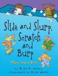 Slide and Slurp, Scratch and Burp : More About Verbs