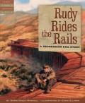 Rudy Rides the Rails: A Depression Era Story