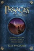 Passages: The Marus Manuscripts, Volume 2: Glennall's Betrayal/Draven's Defiance/Fendar's Legacy
