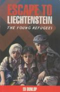 Escape to Liechtenstein : The Young Refugees