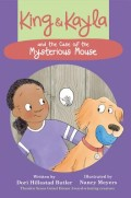 King & Kayla and the Case of the Mysterious Mouse